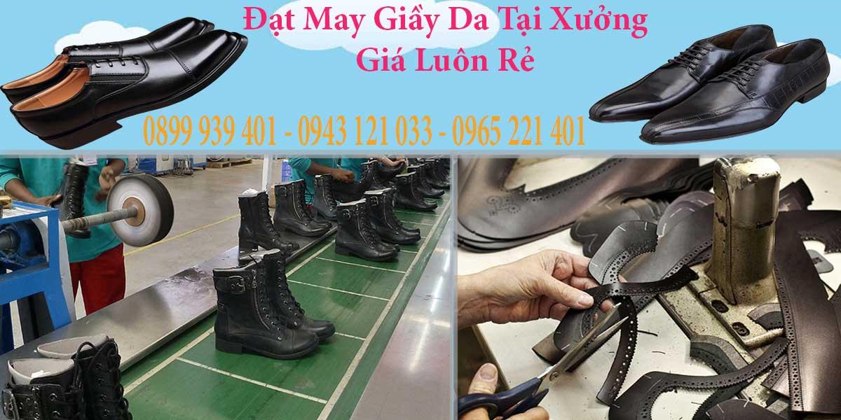 Đặt may tại cơ sở sản xuất giày dép luôn có giá thấp nhất